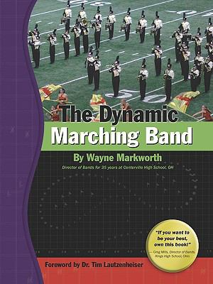 The Dynamic Marching Band 9780978747237