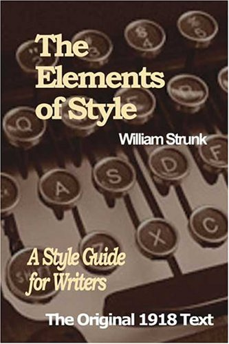 The Elements of Style: A Style Guide for Writers 9780975229804