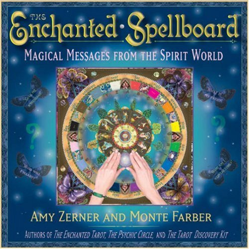 The Enchanted Spellboard: Magical Messages from the Spirit World 9780978696832