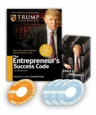 The Entrepreneur's Success Code [With CD-ROM with Workbook and Trump Cards] 9780977421220