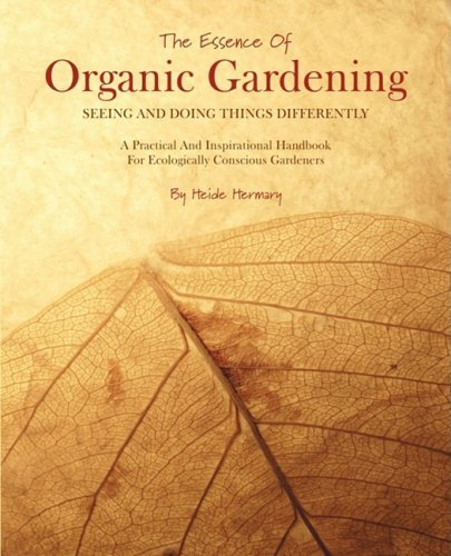 The Essence of Organic Gardening 9780973568745