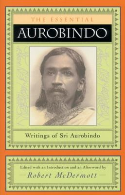The Essential Aurobindo 9780970109729