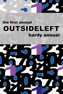 The First Annual Outsideleft Hardy Annual 9780977684908