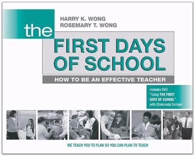 The First Days of School: How to Be an Effective Teacher 9780976423317
