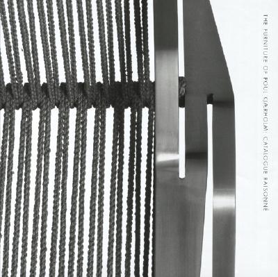 The Furniture of Poul Kjaerholm: Catalogue Raisonne 9780974364889