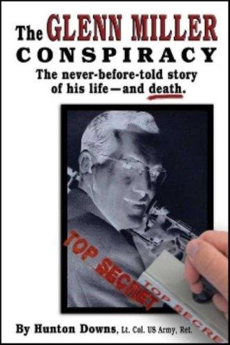 The Glenn Miller Conspiracy 9780977913169