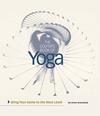 Golfer's Book of Yoga 9780971469808