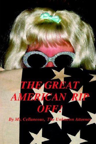 The Great American Rip Off, Part I 9780977699360