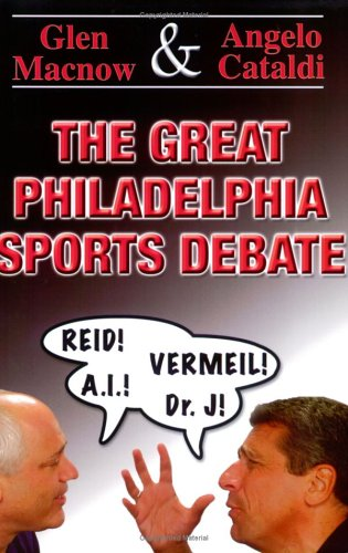 The Great Philadelphia Sports Debate 9780975441916