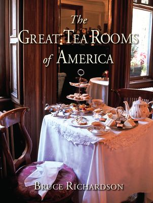 The Great Tea Rooms of America 9780979343155