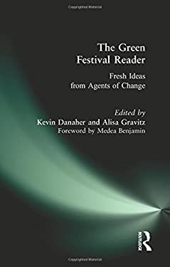 The Green Festival Reader: Fresh Ideas from Agents of Change 9780979482281