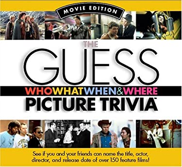 The Guess Who What When & Where Picture Trivia Book 9780974207445