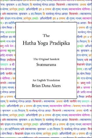 The Hatha Yoga Pradipika 9780971646605
