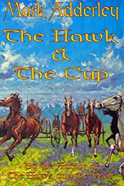 The Hawk and the Cup 9780978984069