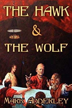 The Hawk and the Wolf 9780978984021
