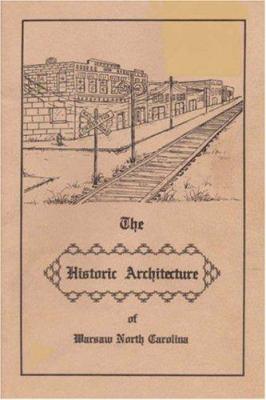 The Historic Architecture of Warsaw North Carolina
