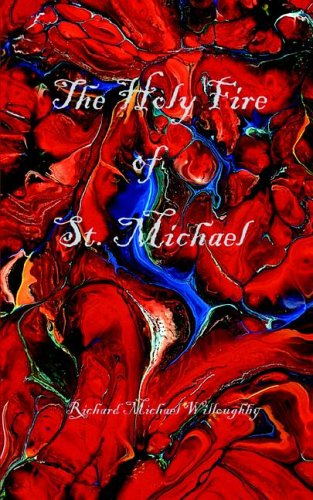 The Holy Fire of St. Michael 9780976889304