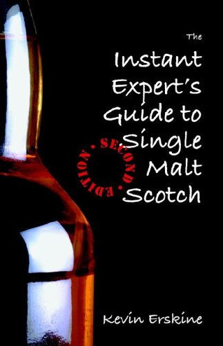 The Instant Expert's Guide to Single Malt Scotch 9780977199112