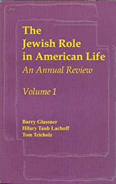 The Jewish Role in American Life: An Annual Review, Volume 1 9780971740006