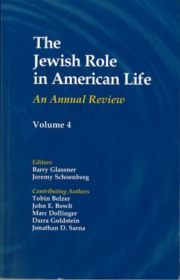 The Jewish Role in American Life: Volume 3: An Annual Review 9780971740020