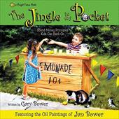 The Jingle in My Pocket: Sound Money Principals Kids Can Bank on 4319726