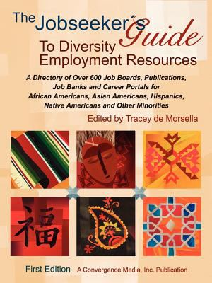 The Jobseeker's Guide to Diversity Employment Resources 9780977648306