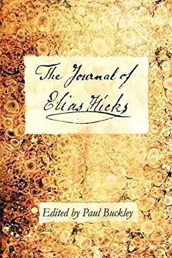 The Journal of Elias Hicks 9780979711046