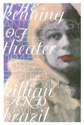 The Kenning Anthology of Poets Theater: 1945-1985 9780976736455