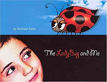 The Ladybug and Me 9780979546907