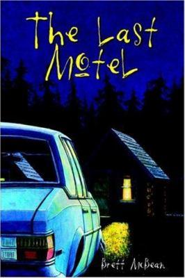 The Last Motel 9780972948524