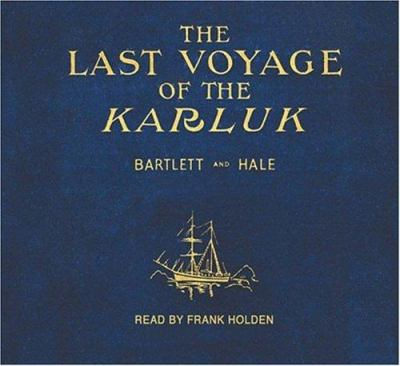 The Last Voyage of the Karluk 9780973422351