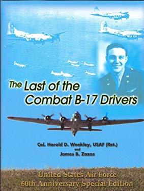 The Last of Combat B-17 Drivers 9780978598013