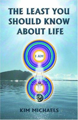 The Least You Should Know about Life 9780976697169