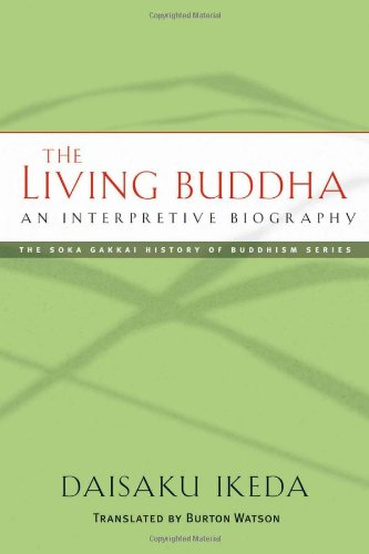 The Living Buddha: An Interpretive Biography 9780977924523