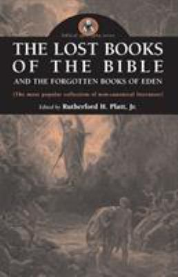 The Lost Books of the Bible and the Forgotten Books of Eden 9780974762395