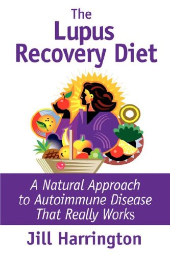 The Lupus Recovery Diet: A Natural Approach to Autoimmune Disease 9780975870716