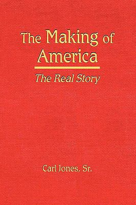 The Making of America 9780974826646