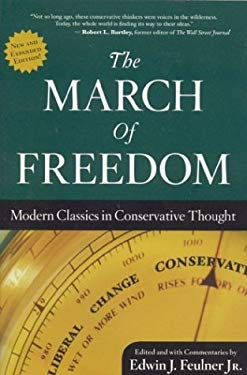 The March of Freedom: Modern Classics in Conservative Thought 9780974366500