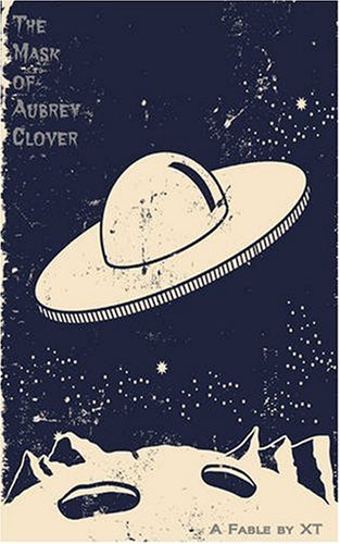 The Mask of Aubrey Clover 9780979693540