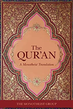 The Message: A Pure and Literal Translation of the Qur'an 9780979671548