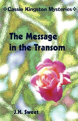 The Message in the Transom (Cassie Kingston Mysteries) 9780977488124