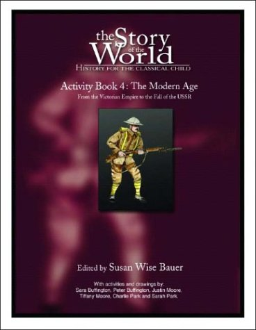 The Modern Age: From Victoria's Empire to the End of the USSR 9780972860352