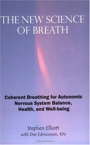 The New Science of Breath - 2nd Edition 9780978639907