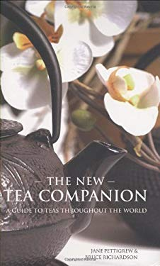 The New Tea Companion: A Guide to Teas Throughout the World 9780979343179