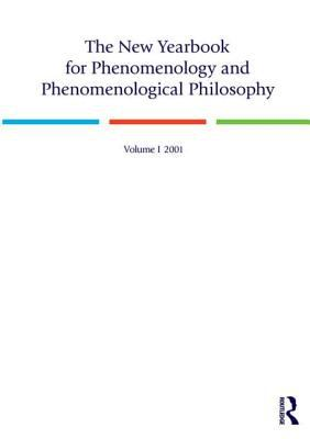 The New Yearbook for Phenomenology and Phenomenological Philosophy, Volume 1 9780970167910