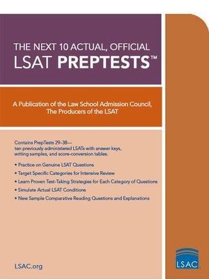 The Next 10 Actual, Official LSAT Preptests