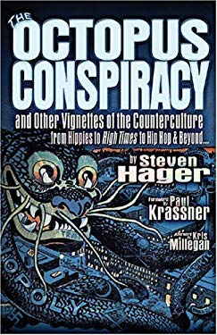 The Octopus Conspiracy: And Other Vignettes of the Counterculture-From Hippies to