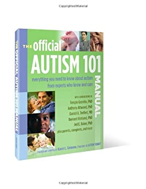 The Official Autism 101 Manual 9780972468282
