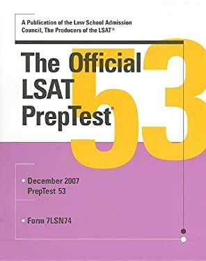 The Official LSAT PrepTest: Dec 2007 Form 7LSN74 9780979305016