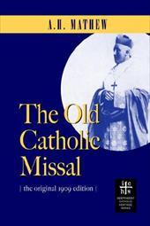 The Old Catholic Missal & Ritual